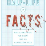 Do Facts Have A Half-Life?