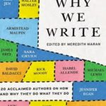 Successful Authors Explain Why They Write
